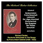Richard Tauber The Richard Tauber Collection, Vol. 8 Deutsche Volkslieder And The Songs By Franz Albert Gabriel