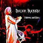 Daler Mehndi Thieves And Liars