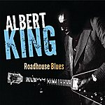 Albert King Roadhouse Blues
