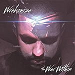 Wrekonize The War Within (Deluxe Edition)