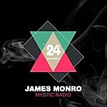 James Monro Mystic Radio