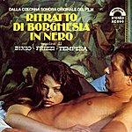 """Bixio Ritratto Di Borghesia In Nero (Feat. Colonna Sonora Originale Dal Film """"Ritratto Di Borghesia In Nero"""")"""