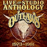 The Outlaws Live & Demo Anthology 1973-1981