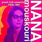 Nana Mouskouri Greek Folk Essentials 1958-1961