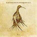 Subterranean Masquerade Home Ep + Bonus Track