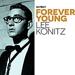 Lee Konitz Forever Young