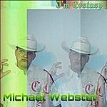 Michael Webster I'm Ecstasy