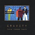 Gravity Love Comes Back