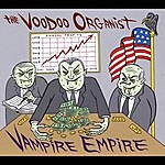 The Voodoo Organist Vampire Empire