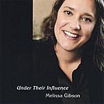Melissa Gibson Under Their Influence
