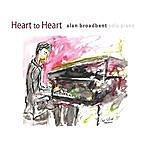 Alan Broadbent Heart To Heart: Solo Piano