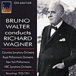 Bruno Walter Bruno Walter Conducts Richard Wagner (1925, 1962)