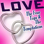 The Four Tops Love The Four Tops & The Temptations