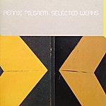 Rennie Pilgrem Selected Werks