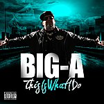 "Big A ""This Is What I Do"""