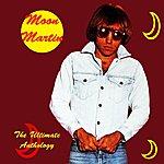 Moon Martin The Ultimate Anthology