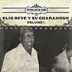 Elio Reve Y Su Charangon Elio Reve Y Su Charangon, Vol. 1