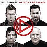 Building 429 We Won't Be Shaken