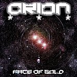 Orion Face Of Gold - Single
