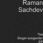 Raman Sachdev The Singer-Songwriter Ep
