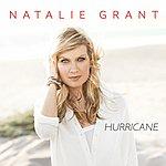 Natalie Grant Hurricane (Single)