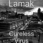 Lamak Cureless Virus