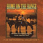 Jim Hendricks Home On The Range: All-Time Favorites From The Great American West