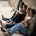 Autopilot Trials And Tribulations - Ep