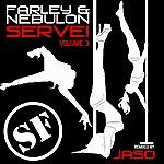 Farley Serve!, Vol.3 (Jaso's Nyc Remix)