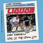 J-Zone Chief Chinchilla: Live At The Liqua Sto