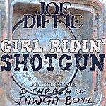 Joe Diffie Girl Ridin' Shotgun (Feat. D-Thrash Of Jawga Boyz)