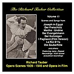 Richard Tauber The Richard Tauber Collection, Vol. 11: Opera Scenes And Opera In Film (1928-1946)