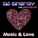 DJ Energy Music & Love (Vocal Extended Mix) [Feat. Jaqueline]