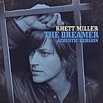 Rhett Miller The Dreamer (Acoustic Version)