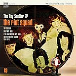 The Riot Squad The Toy Soldier Ep