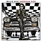 Willie Nile American Ride (Special Edition)