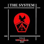 The System The System (Live At Trucks 2013)