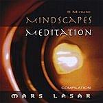 Mars Lasar 8 Minute Mindscapes Mediation