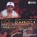 Rob Street Country Grammar:Gangsta Groove Bangerz Vol. 1