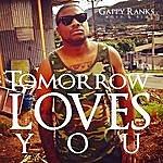 Gappy Ranks Tomorrow Loves You - Single