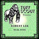 Robert Lee Real Ting