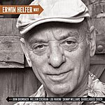 Erwin Helfer Erwin Helfer Way (Feat. Barrelhouse Chuck, Bugs Cochran, Lou Marini, John Brumbach & Skinny Williams)