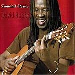 David Rudder Trinidad Stories