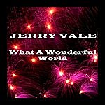Jerry Vale What A Wonderful World
