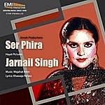 Noor Jehan Ser Phira & Jarnail Singh