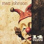 Matt Johnson 14 Broken Teeth