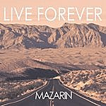 Mazarin Live Forever