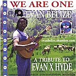 Evan Belize We Are One