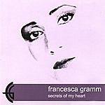 Francesca Gramm Secrets Of My Heart