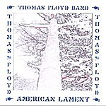 Thomas Floyd American Lament